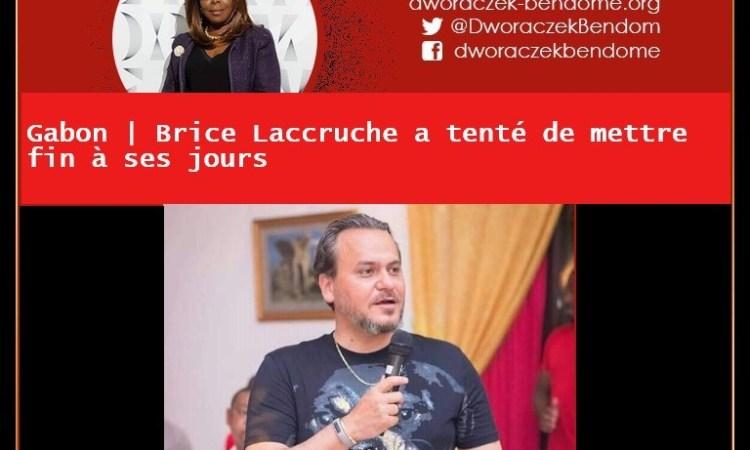 20 MAI 2020 brice lacrruche  - Gabon : l'ancien directeur de cabinet du président Gabonais, Brice Laccruche a tenté de mettre fin à ses jours