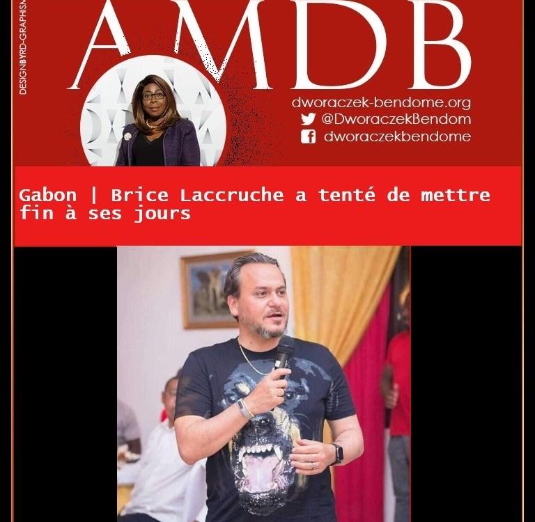 Gabon : l'ancien directeur de cabinet du président Gabonais, Brice Laccruche a tenté de mettre fin à ses jours