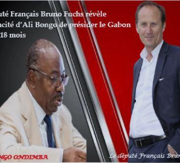 Ali Bongo n'est plus en capacité de présider le Gabon depuis 18 mois, d'après le député Français Bruno Fuchs