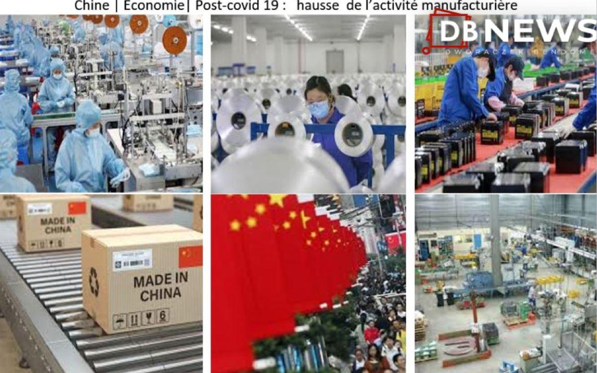 2 11 2020 chine - Chine   Post Covid 19  Economie : l'ACTIVITÉ MANUFACTURIÈRE DE LA CHINE A SON PLUS HAUT NIVEAU DEPUIS DIX ANS