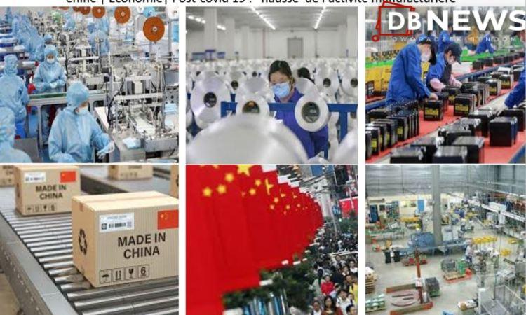 2 11 2020 chine - Chine | Post Covid 19 |Economie : l'ACTIVITÉ MANUFACTURIÈRE DE LA CHINE A SON PLUS HAUT NIVEAU DEPUIS DIX ANS
