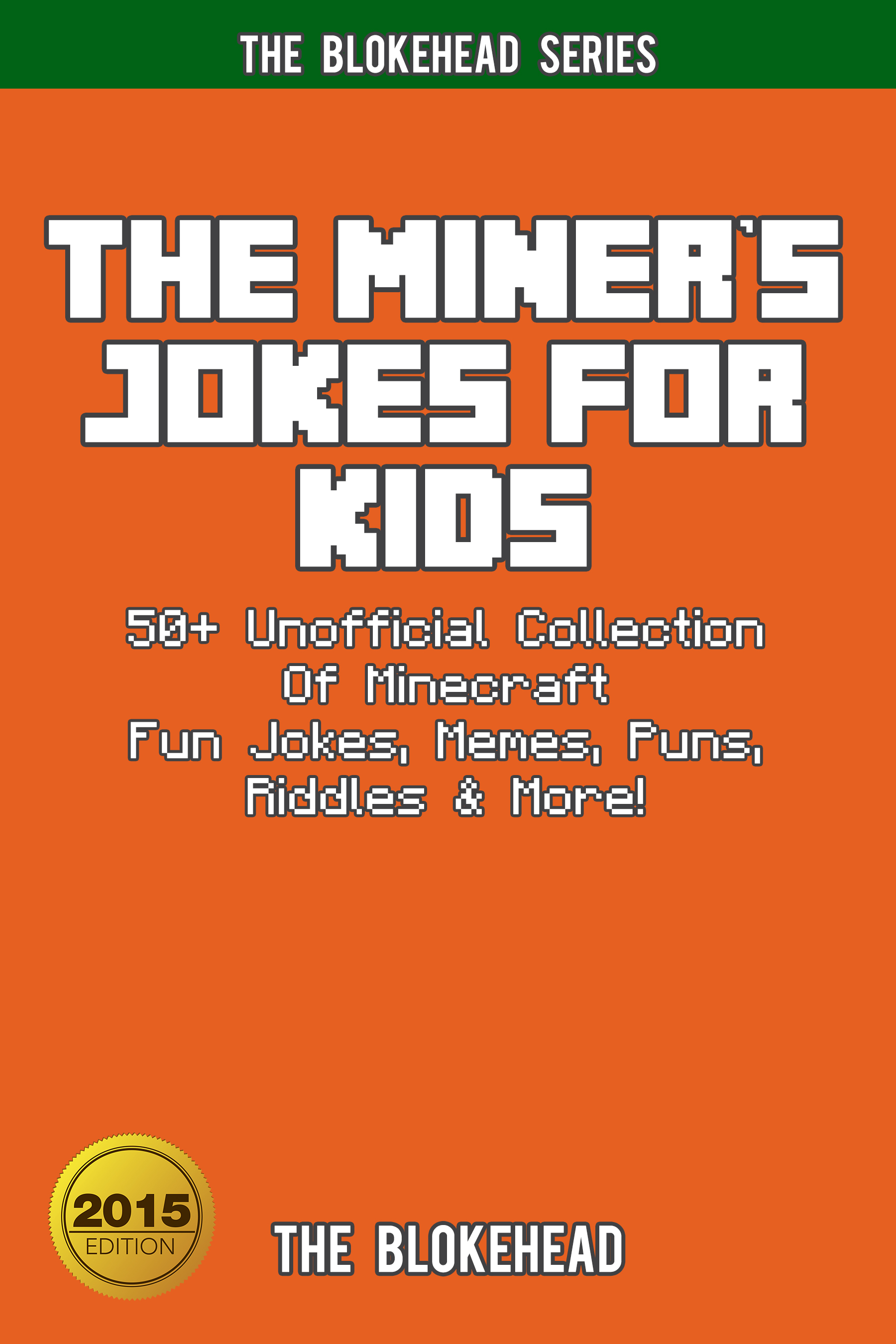 Smashwords The Miners Jokes For Kids 50 Unofficial