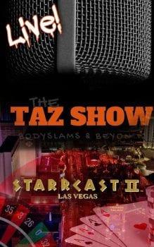 Starrcast II 2019 The Taz Show Live