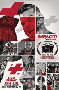iMPACT Wrestling Bash At The Brewery
