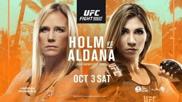 Watch UFC Fight Night 179 Holm Vs Aldana 10/3/20