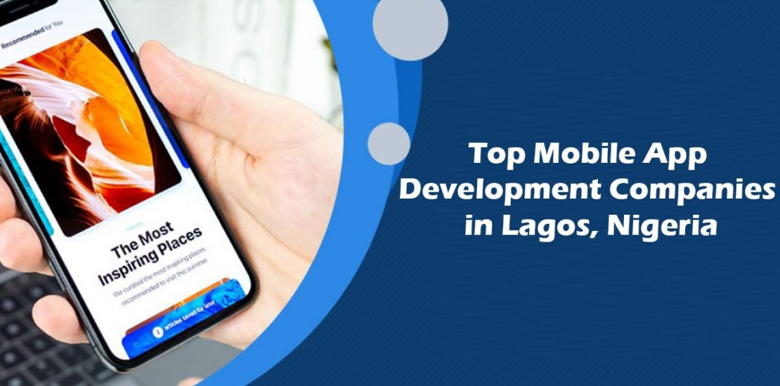 Mobile App Development Company in Lagos, Nigeria