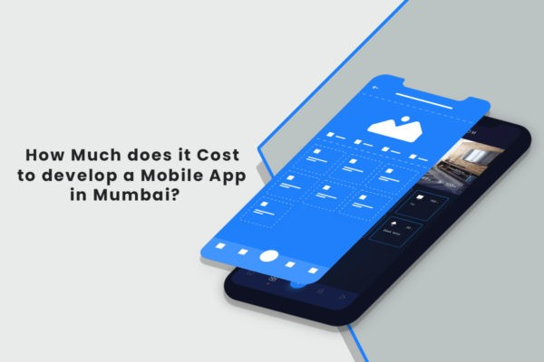How Much does it cost to develop an app in Mumbai?