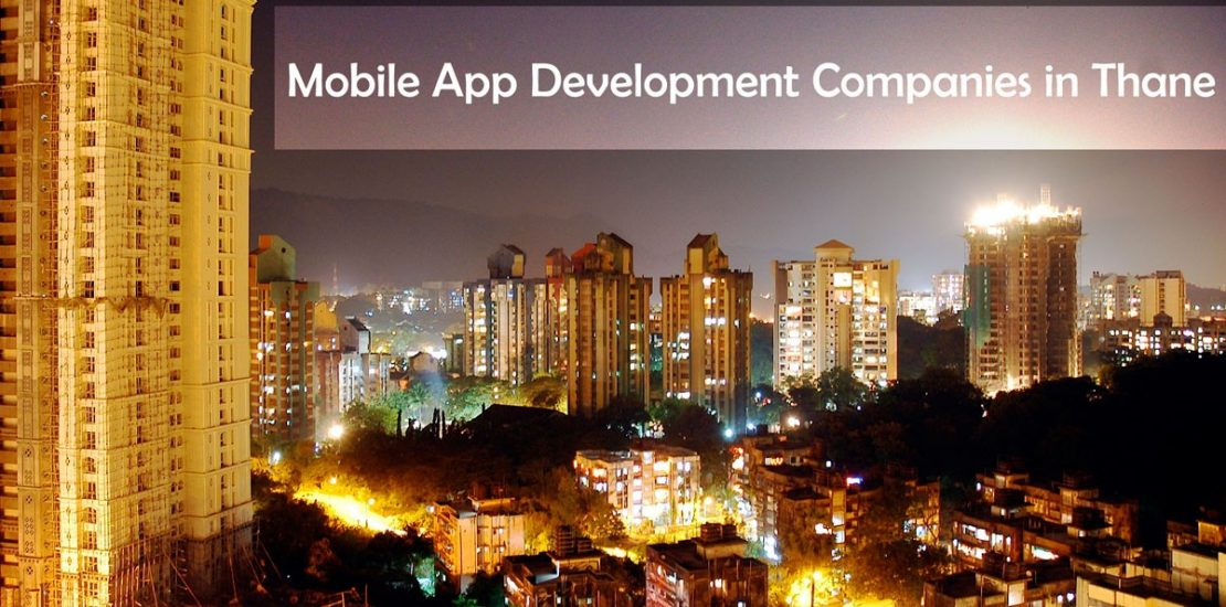 Top 10 Mobile App Development Companies in Thane