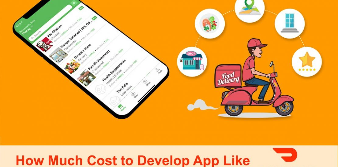 How Much Does it Cost to Develop App like DoorDash
