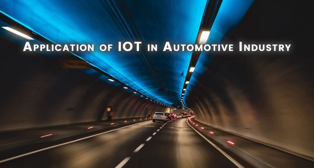 How Automotive Industry using Internet of Things (IoT) Technology?