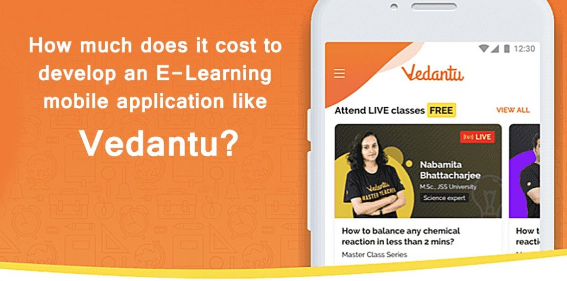 How-Much-Cost-to-Develop-An-E-Learning-Mobile-App-Like-Vedantu