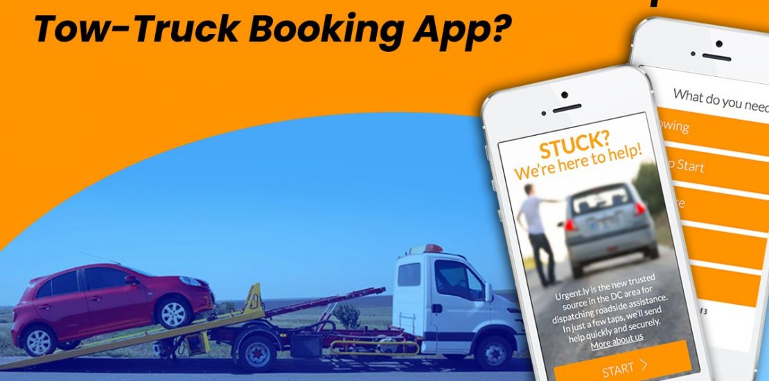 How Much Does it Cost to Develop a Tow-Truck Booking App?
