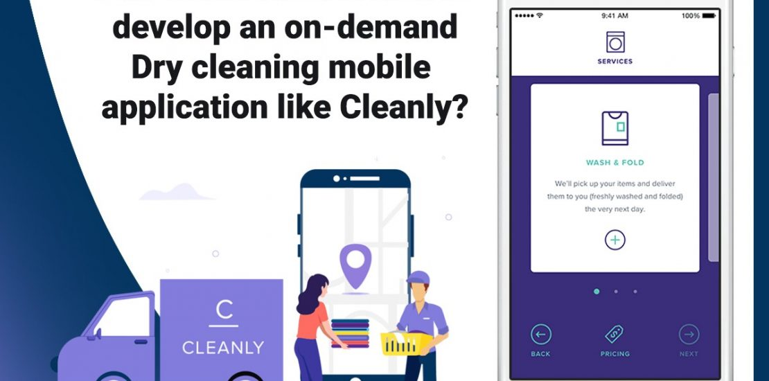 How much does an on-demand Laundry & Dry cleaning mobile App like Cleanly Cost?