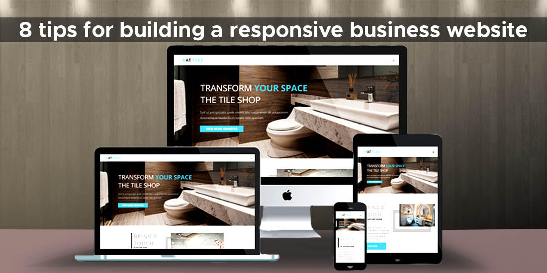 8 tips for building a responsive business website