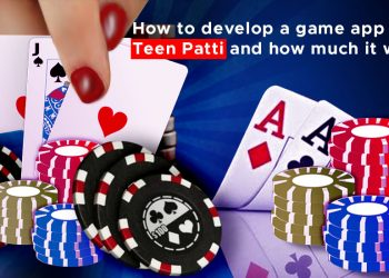 How Much Does it cost to develop a game app like TeenPatti and Features