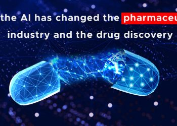 How the AI has changed the pharmaceutical industry and the drug discovery