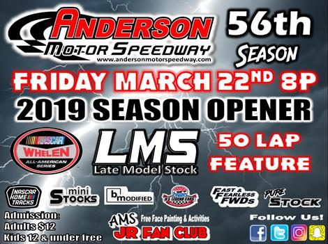 NEXT EVENT: 2019 Season Opener March 22, 2019