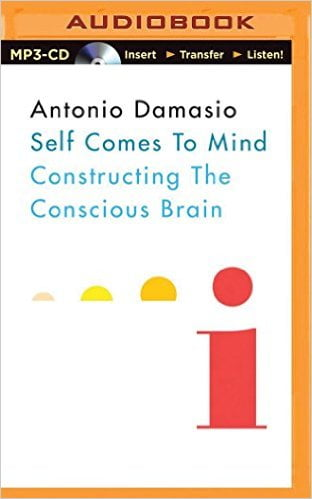 antonio-damasio-self-comes-to-mind audiobook
