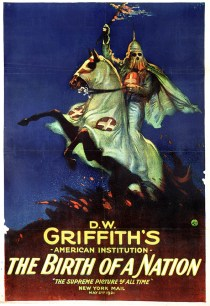 Movie poster advertises 'The Birth of a Nation' directed by D.W. Griffith, 1915.