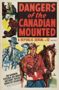 dangers-of-the-canadian-mounted-movie-poster-1948-1020673750
