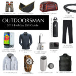 Gift Guide For Men: 2016 – The Outdoorsman
