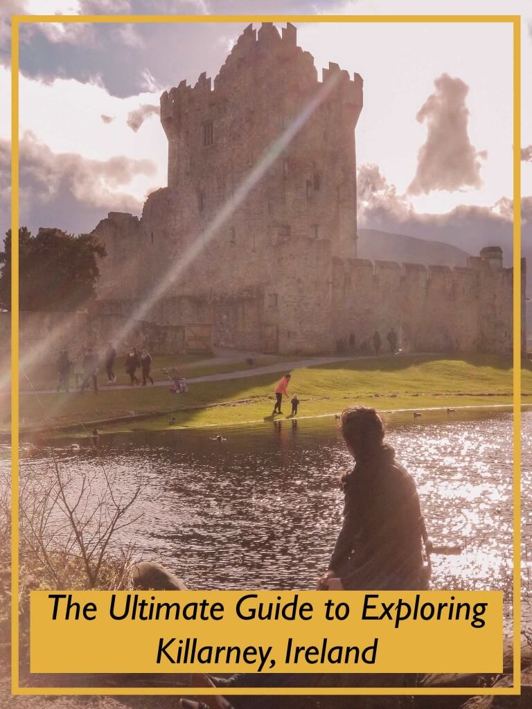 The 9 Places You Have to Explore in Killarney Ireland