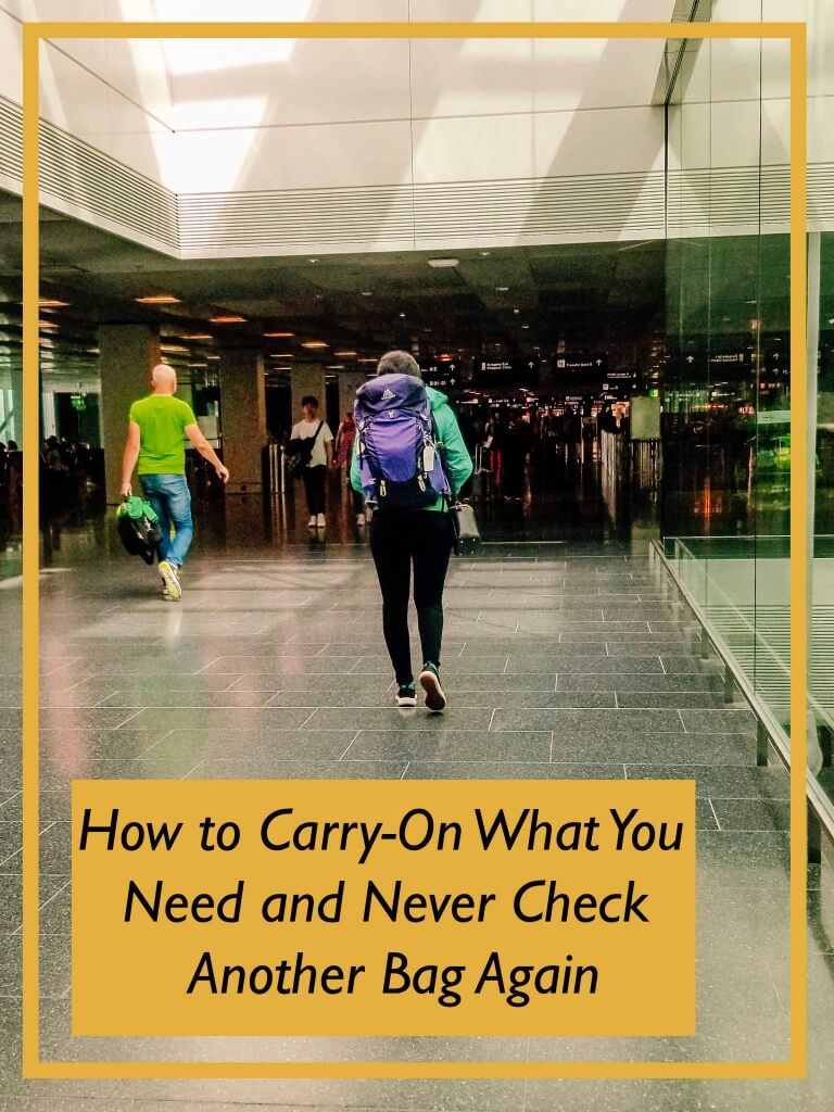 Ultimate Carry On Packing Tips and How to Never Check a Bag Again!