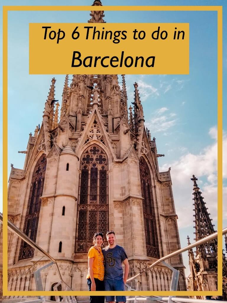 Top 6 Things to Do in Barcelona, Spain