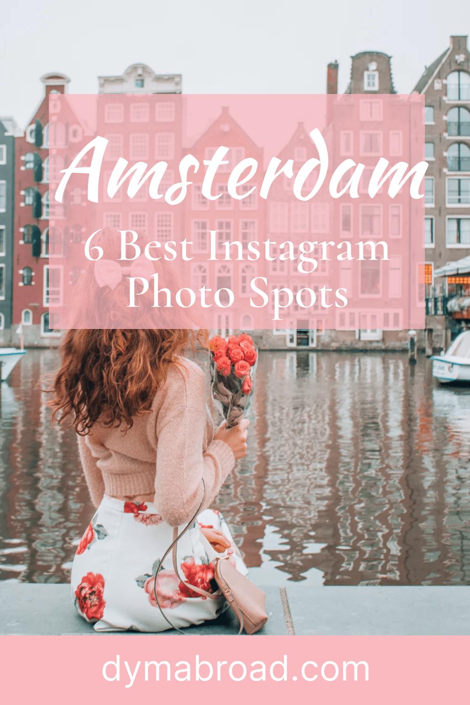 Best Instagram photo spots in Amsterdam Pinterest image