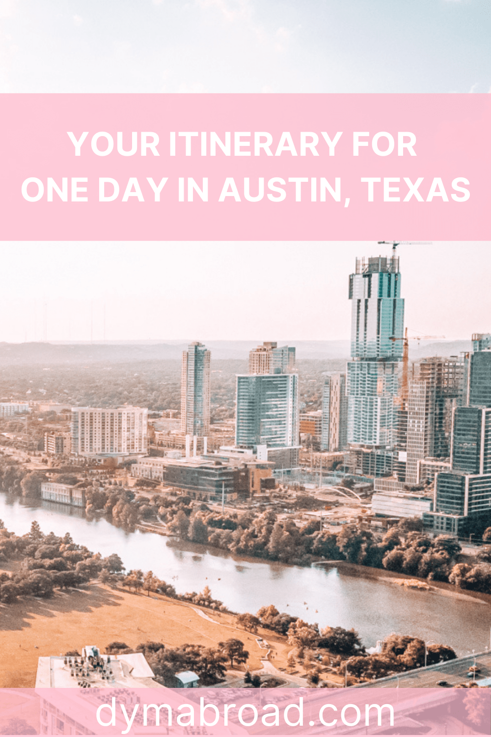 One day in Austin Itinerary Pinterest image
