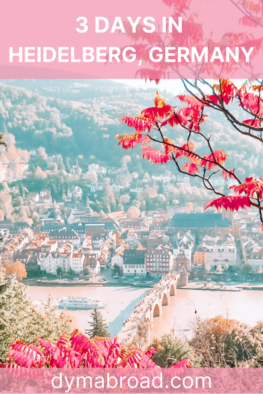 3 days in Heidelberg Pinterest image