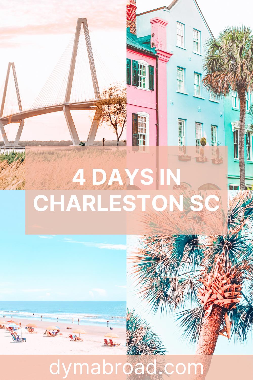 4 days in Charleston second Pinterest image