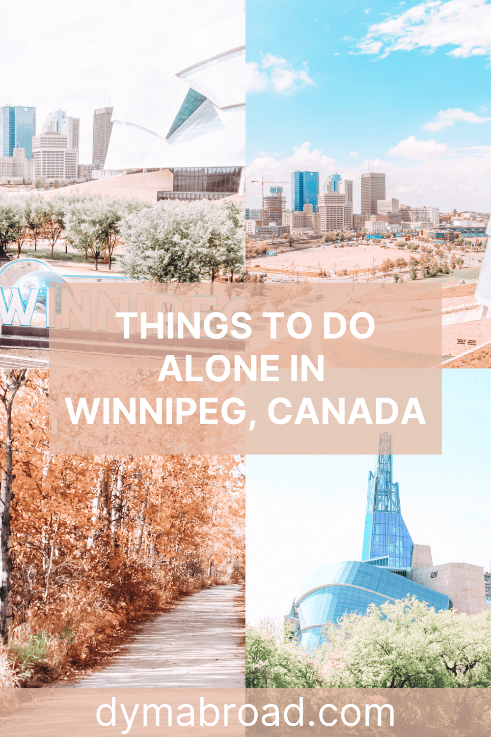Things to do alone in Winnipeg Pinterest image
