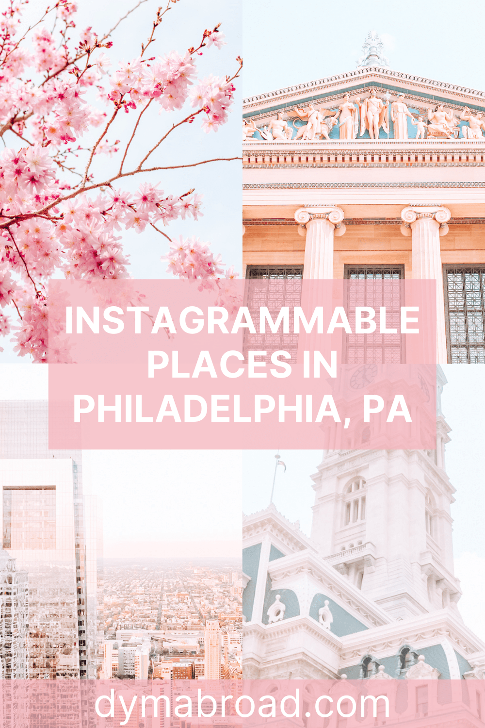 Instagrammable places in Philadelphia Pinterest image
