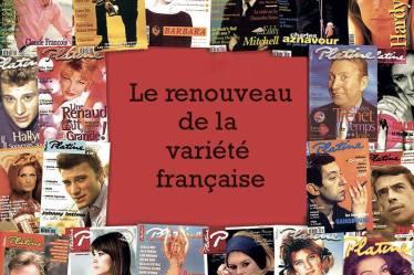 La variété française est un style plein de richesse et plein de chansons exceptionnelles. Mais pour les plus jeunes d'entre nous, ce style est démodé,