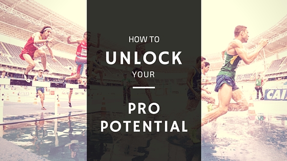 How to Unlock Your Pro Potential