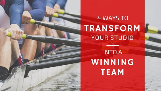 4 Ways to Transform Your Studio Into a Winning Team
