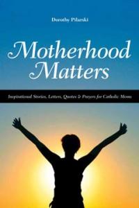240-MotherhoodMatters