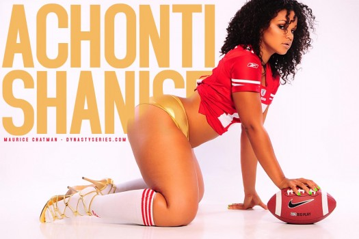 DynastySeries Spotlight: Achonti Shanise - courtesy of Maurice Chatman
