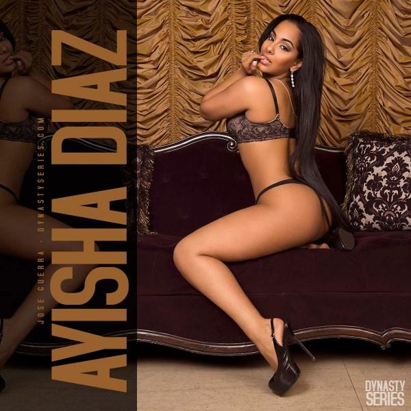 Ayisha Diaz @ayishadiaz in DynastySeries Edition of Straight Stuntin - Jose Guerra