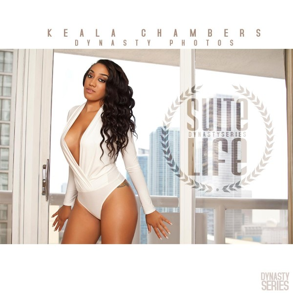 Keala Chambers @Mskealachambers: Suite Life Miami - Dynasty Photos