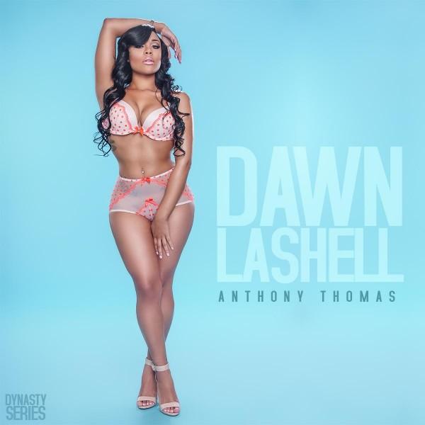 Dawn Lashell @iam_dawnlashell - Introducing - Anthony Thomas