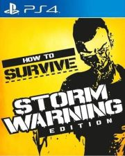 How to Survive: Storm Warning Edition PS4 PKG