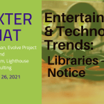 Entertainment & Technology trends: Libraries Pay Attention