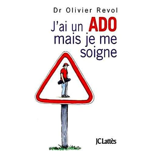A la découverte de «J'ai un ado… mais je me soigne» d'Oliver REVOL