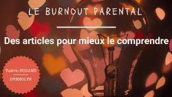 Burnout parental, mieux comprendre pour l'éviter