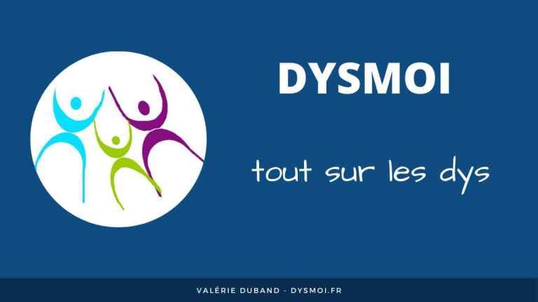 Dysmoi tout sur les troubles dys