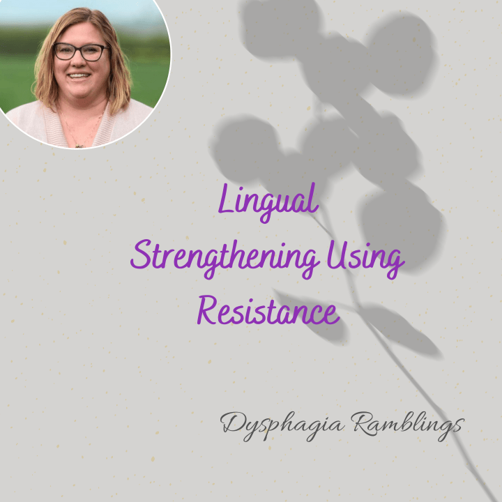 Lingual Strengthening Using Resistance