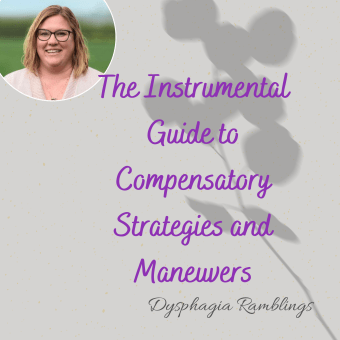 The Instrumental Guide to Compensatory Strategies and Maneuvers