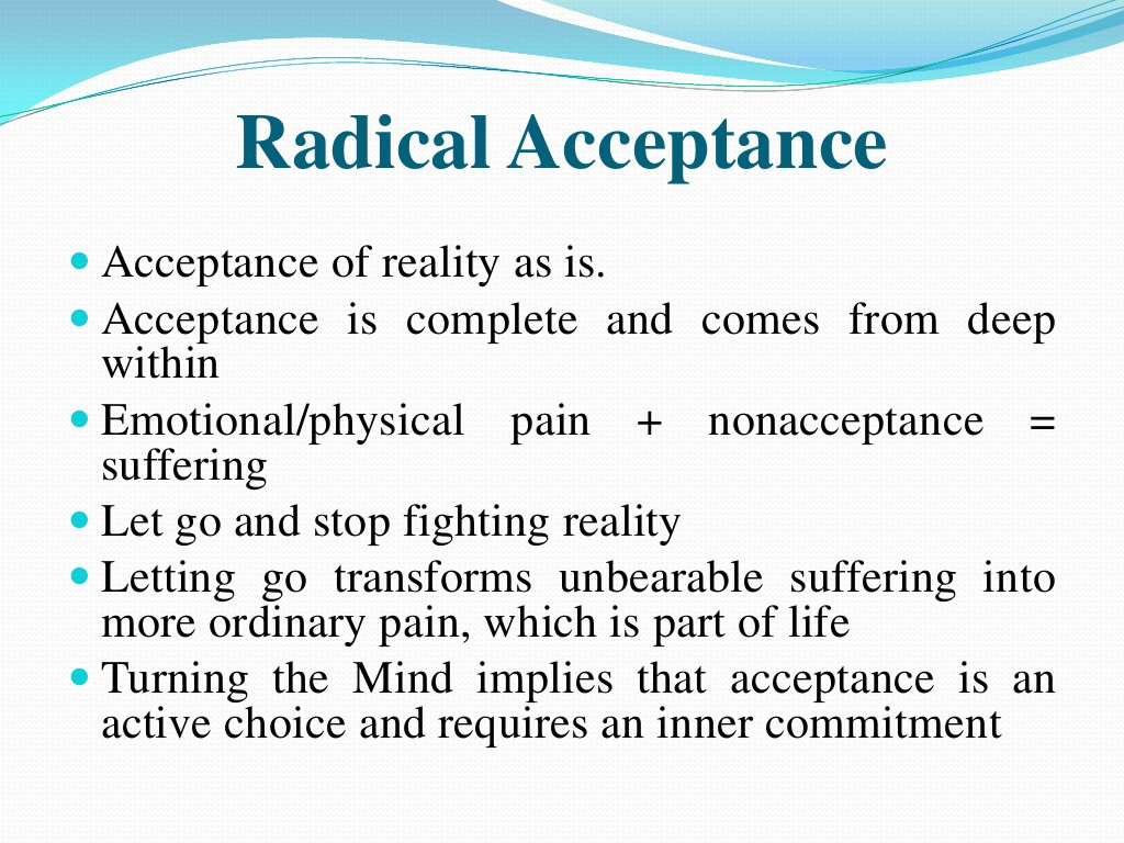 What Is Radical Acceptance And How Can It Help Me